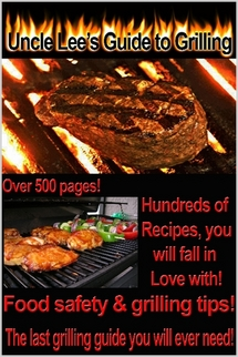 Uncle Lee's Grilling Guide
