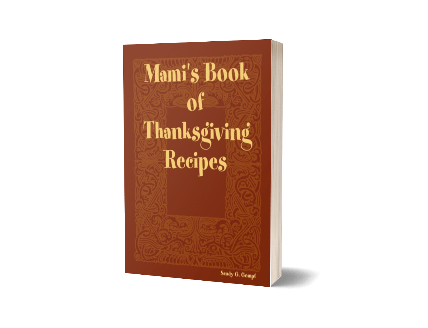 Mami's Book of Thanksgiving Recipes