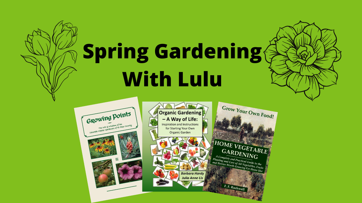 Spring Gardening With Lulu