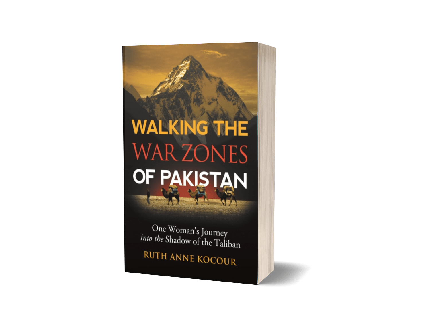 Walking the Warzones of Pakistan: One Woman's Journey into the Shadow of the Taliban