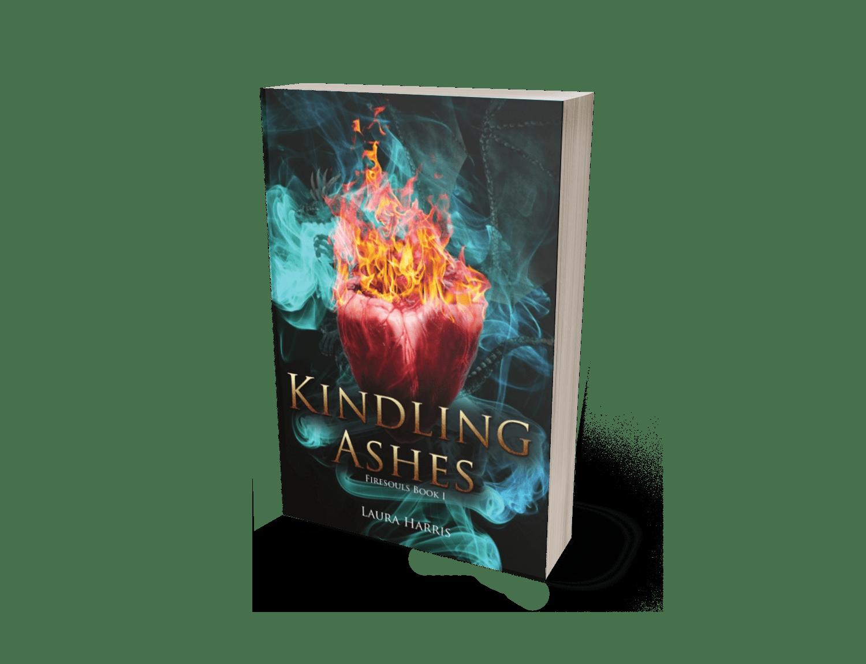 Kindling Ashes: Firesouls Book I