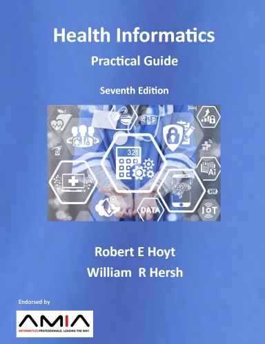 Health Informatics: Practical Guide Seventh Edition