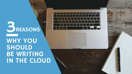 Tips for writing in the cloud