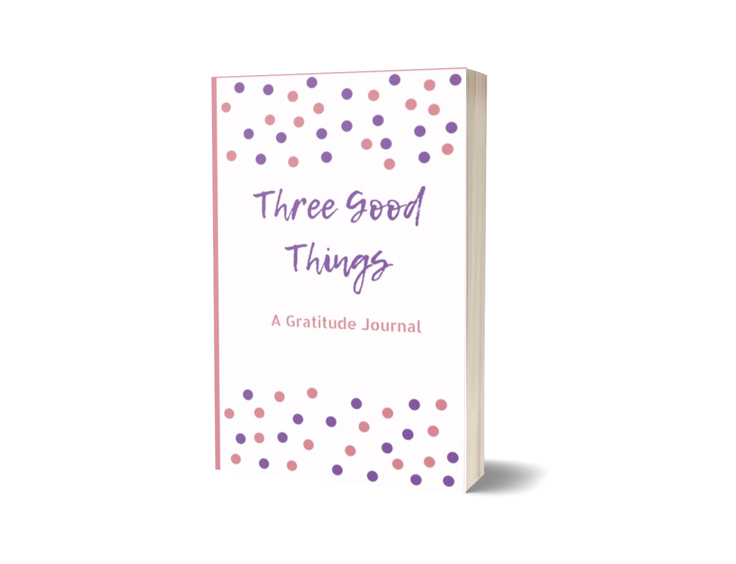 Three Good Reasons Journal