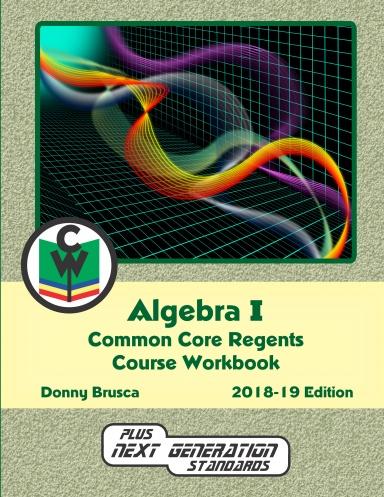 Algebra I Common Core Regents Course Workbook