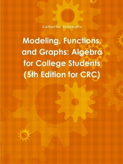 Modeling, Functions, and Graphs: Algebra for College Students 5th Edition