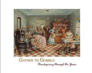 Gather to Gobble_Thanksgiving Through the Years