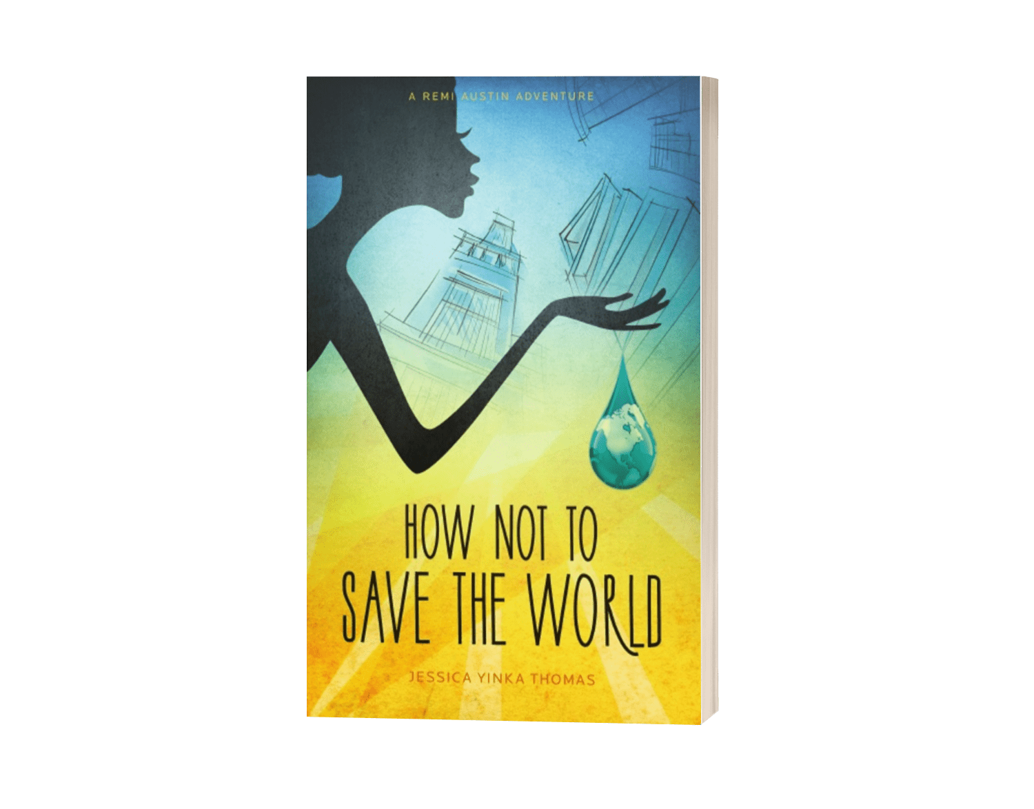 How Not to Save the World