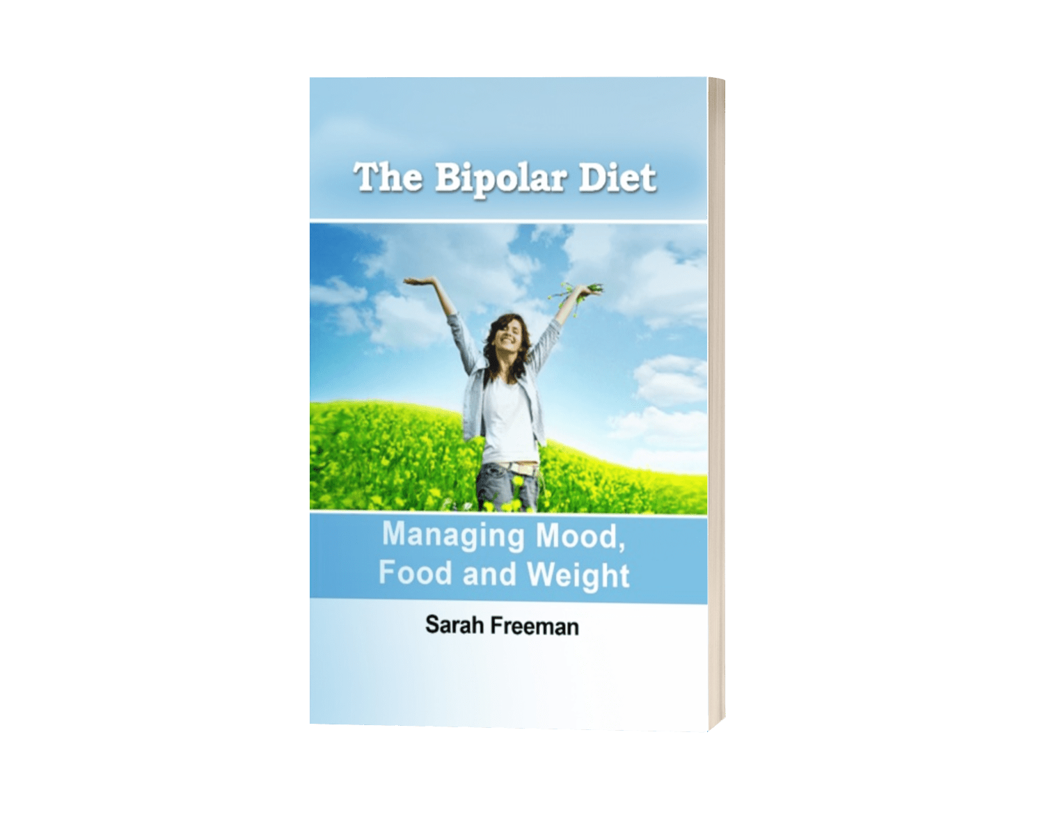 The Bipolar Diet: Managing Mood, Food and Weight