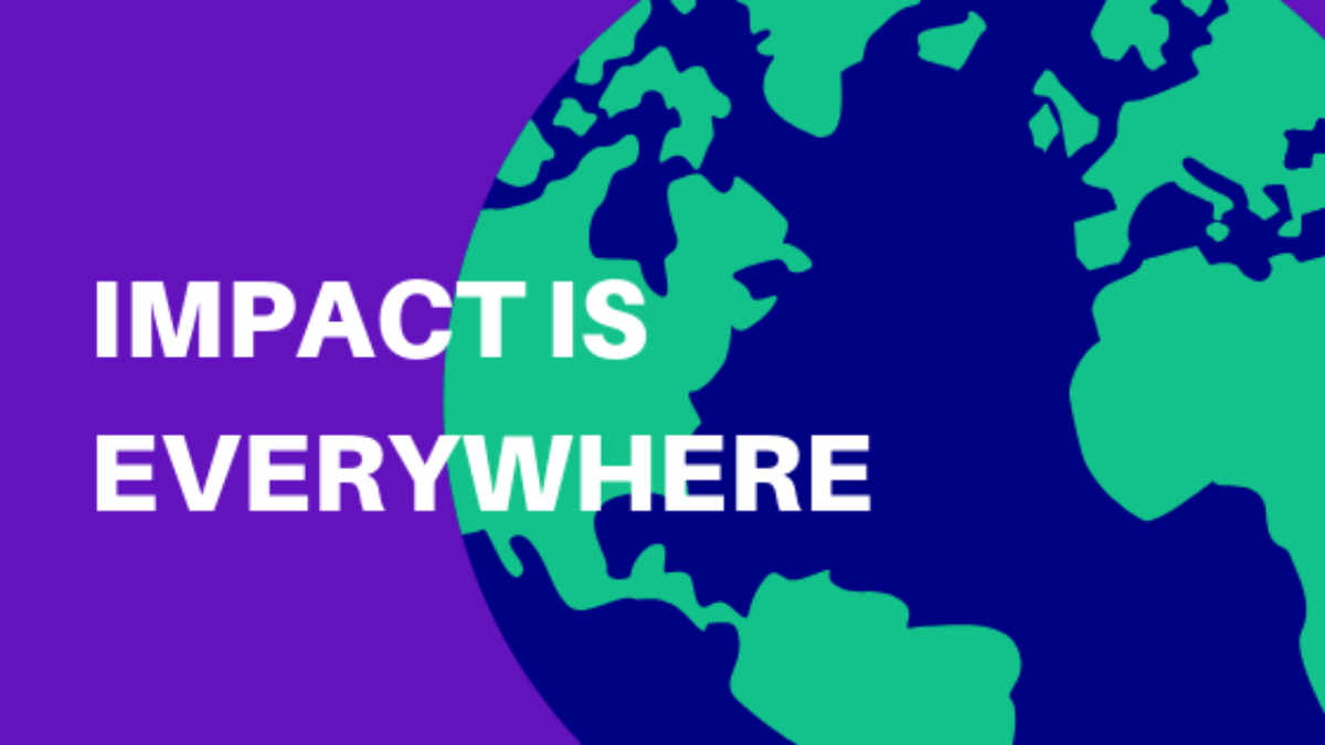 Impact is Everywhere Blog Graphic Header