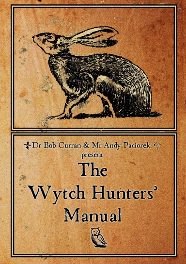 The Wytch Hunters' Manual